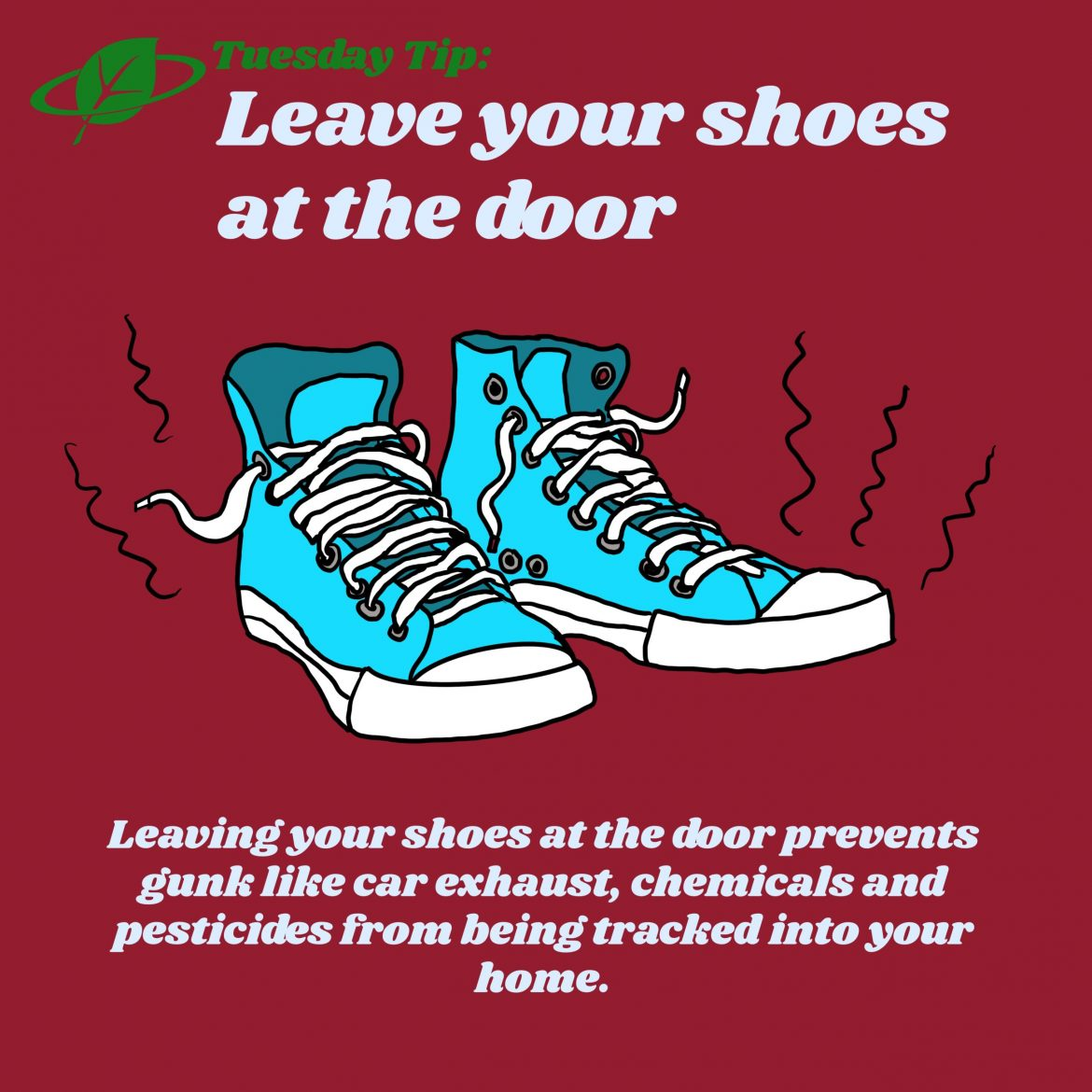 Leave your shoes at the door | Tuesday Tip