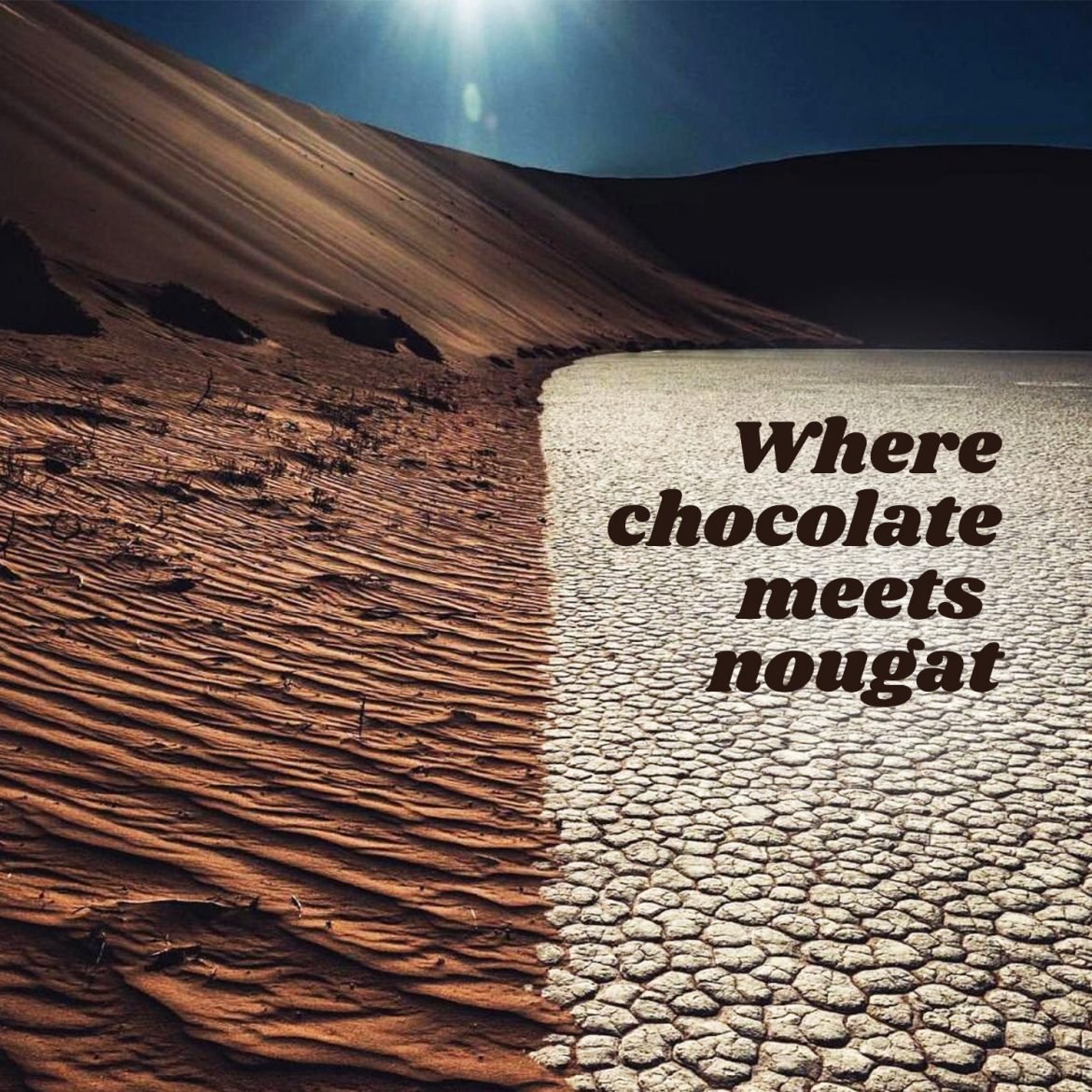 Where chocolate meets nougat