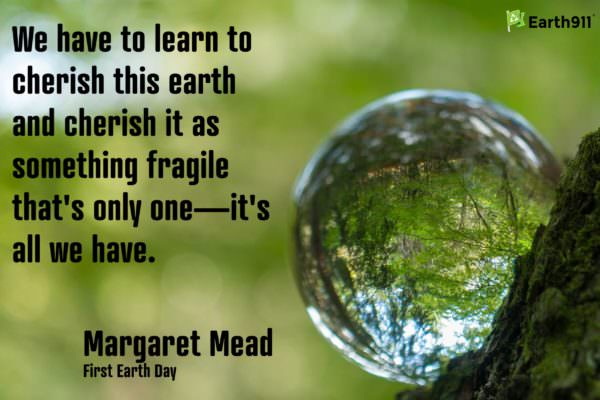 Earth911 Inspiration: Margaret Mead Reminds Us to Cherish this Earth