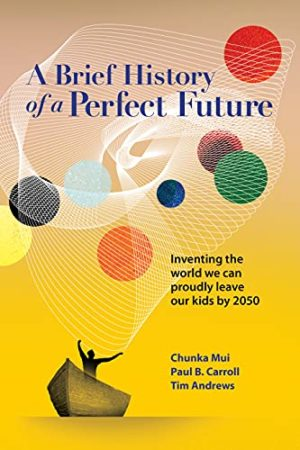 Earth911 Podcast: Author Chunka Mui on Building a Perfect Future for Our Children