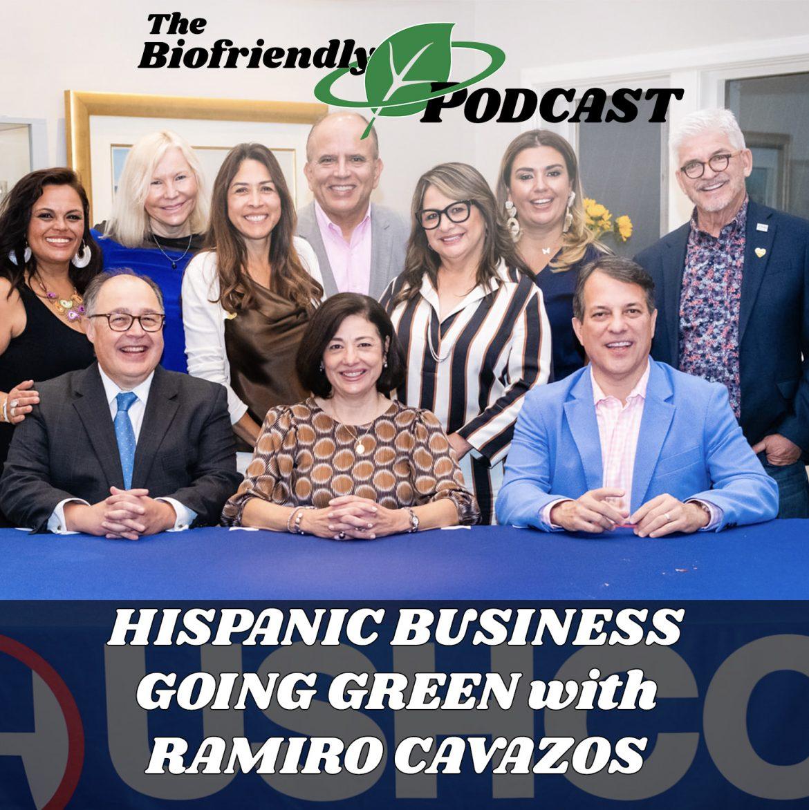 Hispanic Business Going Green with Ramiro Cavazos